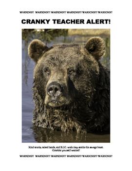 Cranky Teacher Alert