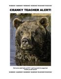 Cranky Teacher Alert