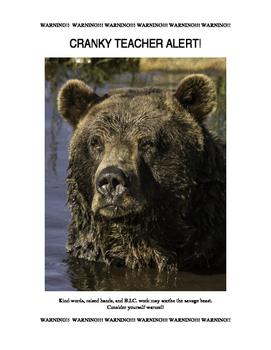 Cranky Teacher Alert (editable .doc version)