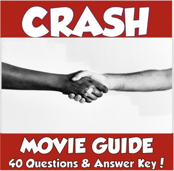 Crash (2004) Movie Guide- Prejudice, Racism, and Discrimination in America