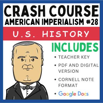 Crash Course U.S. History: American Imperialism #28