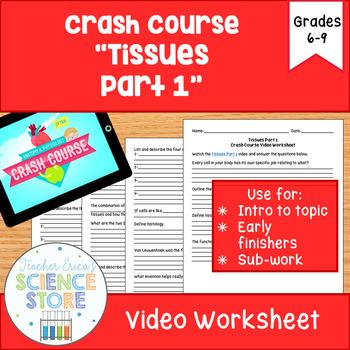 Crash Course- Anatomy & Phys: #2 Tissues, Part 1 Video Worksheet
