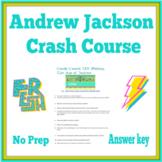 Crash Course Andrew Jackson