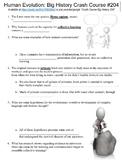 Crash Course Big History #204 (Human Evolution) worksheet