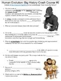 Crash Course Big History #6 (Human Evolution) worksheet