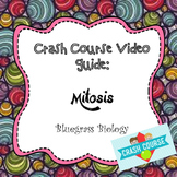 Crash Course Biology Video Guide: Mitosis