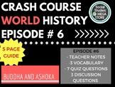 Crash Course Buddha and Ashoka Ep. 6
