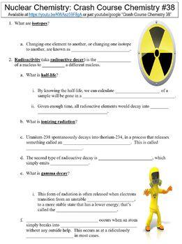 Crash Course Chemistry #38 (Nuclear Chemistry) worksheet