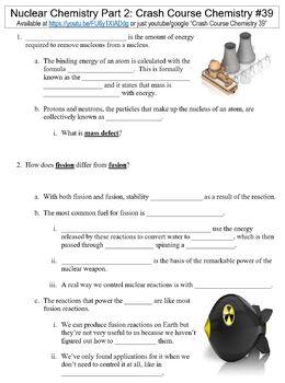 Crash Course Chemistry #39 (Nuclear Chemistry Part 2) worksheet