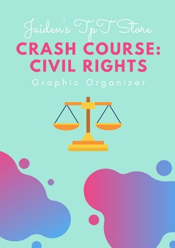 Crash Course: Civil Rights Graphic Organizer
