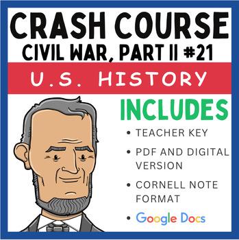 Crash Course U.S. History: Civil War, Part II #21