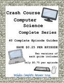 Crash Course Computer Science COMPLETE SERIES - 40 Episode Guides