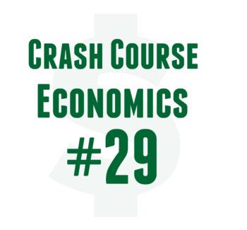 Crash Course Cornell Worksheet The Economics of Healthcare: Econ #29
