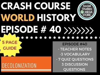Crash Course Decolonization and Nationalism Ep. 40