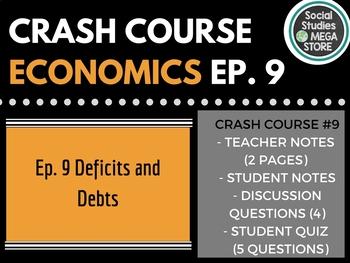 Crash Course Deficits and Debts Ep. 9