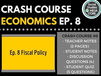 Crash Course Economics Fiscal Policy Ep. 8