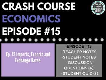 Crash Course Economics Imports, Exports, and Exchange Rates Ep. 15