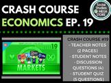 Crash Course Economics Markets, Efficiency, and Price Signals Ep. 19