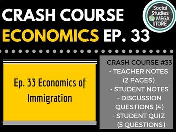 Crash Course Economics The Economics of Immigration 33