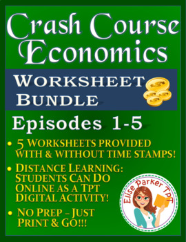 Crash Course Economics Worksheets Episodes 1-5