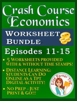 Crash Course Economics Worksheets Episodes 11-15