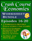 Crash Course Economics Worksheets Episodes 16-20