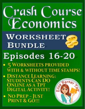 Crash Course Economics Worksheets Episodes 16-20