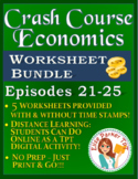 Crash Course Economics Worksheets Episodes 21-25