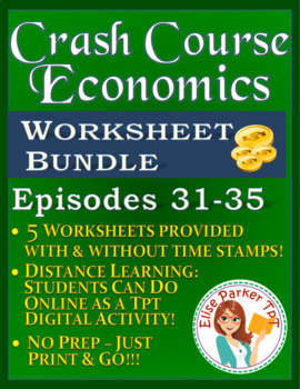 Crash Course Economics Worksheets Episodes 31-35