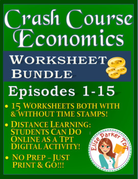 Crash Course Economics Worksheets -- FIFTEEN EPISODE BUNDL