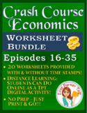 Crash Course Economics Worksheets -- TWENTY EPISODE BUNDLE -- Episodes 16-35