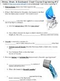 Crash Course Engineering #12 (Stress, Strain, & Quicksand) worksheet