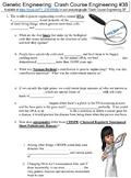 Crash Course Engineering #38 (Genetic Engineering) worksheet