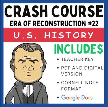 Crash Course U.S. History: Era of Reconstruction and 1876  #22