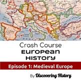 Crash Course European History: Medieval Europe Worksheet