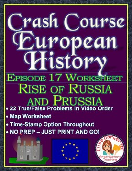 Crash Course European History Episode 17 Worksheet: Rise of Russia & Prussia