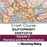Crash Course European History: Florence and the Renaissanc
