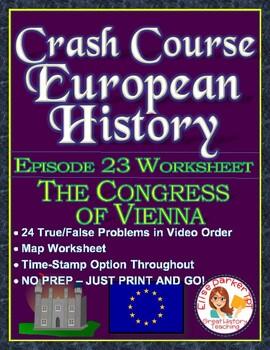 Crash Course European History Episode 23 Worksheet: The Congress of Vienna