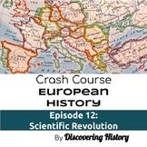 Crash Course European History: Scientific Revolution Worksheet
