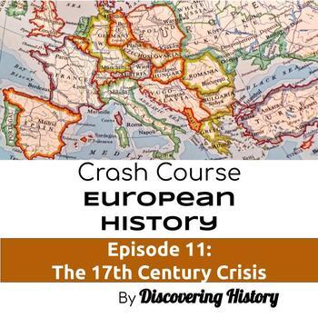 Crash Course European History: The 17th Century Crisis Worksheet