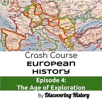 Crash Course European History: The Age of Exploration Worksheet