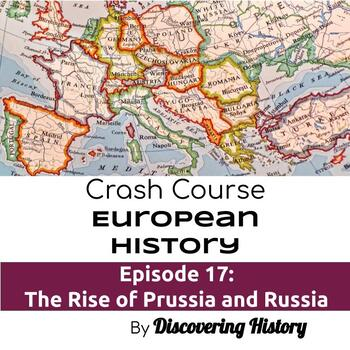 Crash Course European History: The Rise of Prussia and Russia Worksheet