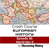 Crash Course European History: World War II Worksheet