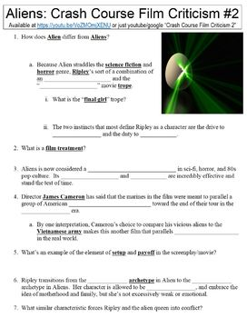 Crash Course Film Criticism 2 Aliens Worksheet By Danis Marandis