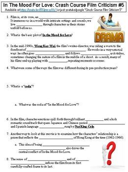 Crash Course Film Criticism 5 In The Mood For Love Worksheet Tpt