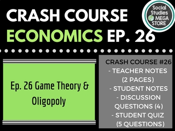 Crash Course Game Theory and Oligopoly Ep. 26
