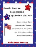 Crash Course Government #11-15 (Presidential Power, Bureaucracy)