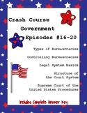 Crash Course Government #16-20