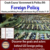 Crash Course Government & Politics 50: Foreign Policy
