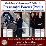 Crash Course Government and Politics #11: Presidential Pow
